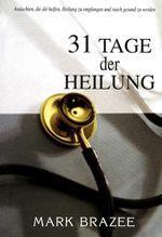 31 Tage der Heilung